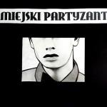 """""""Miejski Partyzant"""""""